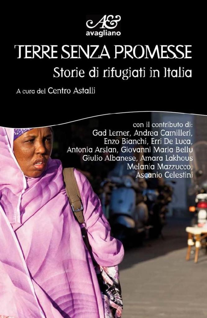 Book Cover: Terre Senza Promesse. Storie di rifugiati in Italia